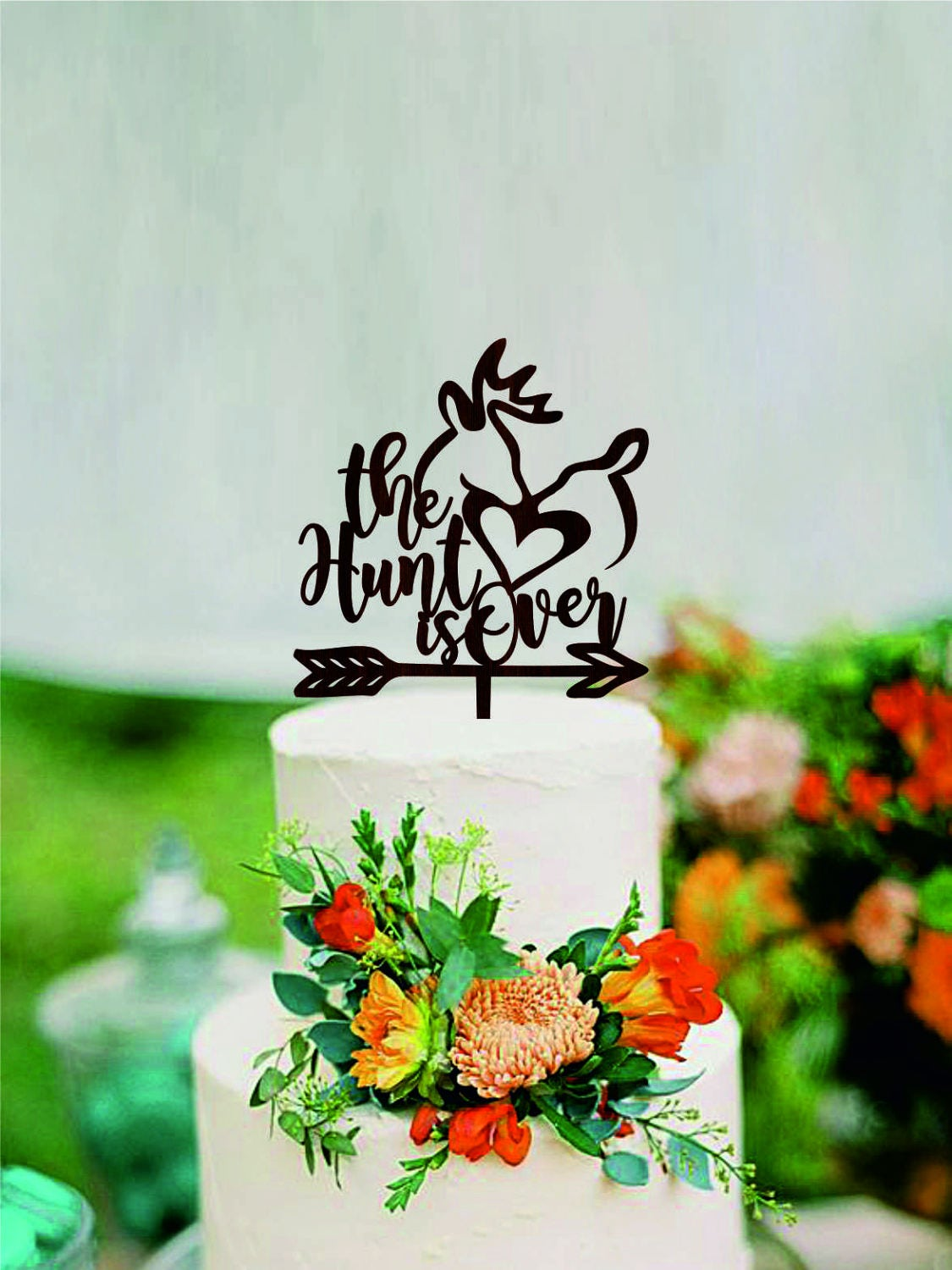 The Hunt Is Over Wood Cake Topper