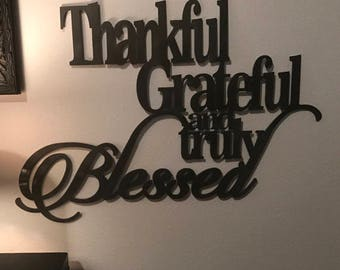 Thankful Grateful and Truly Blessed Metal Sign Home Decor 8 Colors Available!