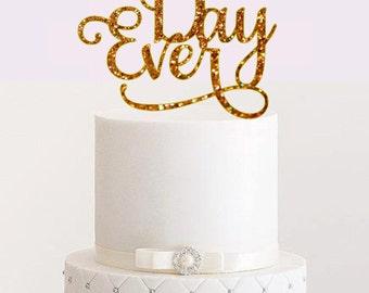 Best Day Ever Cake Topper Cake Topper Wedding Cake Topper Bachelorette Party Cake Topper Bridal Shower Wedding Centerpiece Topper