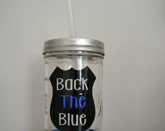 Back The Blue Police Officer Mason Jar Tumbler
