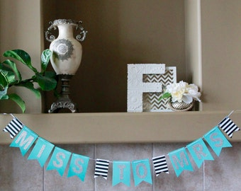 Miss to Mrs -Banner. Tiffany Theme Bridal Shower. TiffanyTheme Bachelorette Party. Robin Blue Miss to Miss Banner