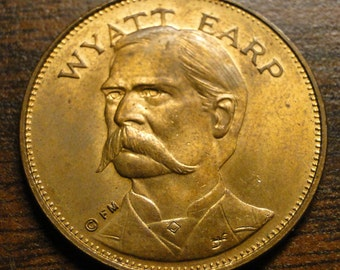 "Wyatt Earp Medal Token - Wyatt Earp  1970 Husky Oil Franklin Mint Medal Token - Brass - 1"" Diameter - Very Nice!"