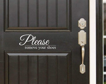 Please Remove Your Shoes Decal Front Door (Entryway) or Wall Vinyl Decal Sticker - Great Gift Idea / Home Decor