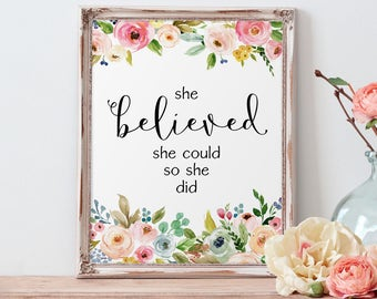 Floral Decor, She Believed She Could So She Did, Nursery Wall Art, Calligraphy Print, Motivational, Nursery Decor, Watercolor, Baby Room Art