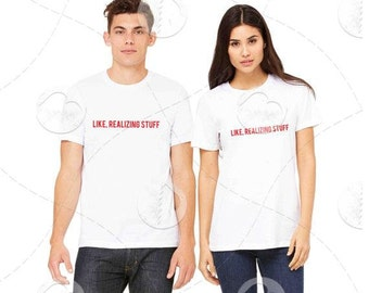 "Unisex - Premium Retail Fit ""Like Realizing Stuff"" 2016 Crew-neck Tee, T-Shirt (S,M, L, XL, 2XL) Oversized Tee"
