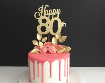 Any Age 80th Birthday Cake Topper, Happy 80th Cake Topper, Birthday Cake Topper, 80 Years Loved, 80