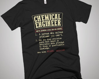 Chemical  Engineer Funny Dictionary Definition T-Shirt