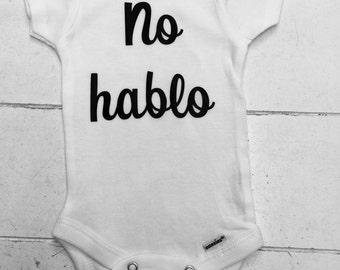 No Hablo baby onesie