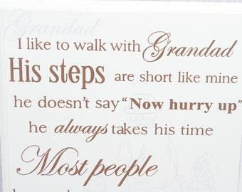 Grandad Plaque I'd Like To Walk With Grandad His Step Are Short Like Mine F1031A