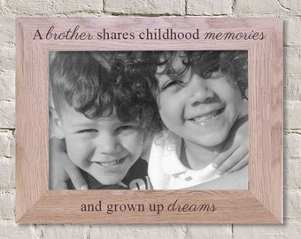 engraved photo frame, a brother shares childhood memories and grown up dreams, wood frame, brother frame, big brother gift, baby gift