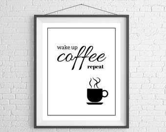 Funny Coffee Print, Quote Prints, Coffee Art, Coffee Quotes, Coffee Drinker Gift, Coffee Gifts, Coffee Lovers Gift, Sayings, Quote Art