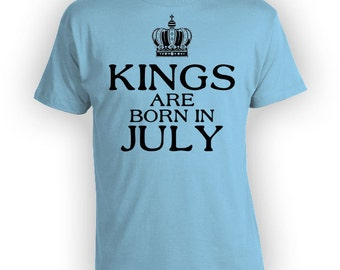 July Birthday Shirt Bday T Shirt Custom Birthday Gift Ideas For Him Personalized TShirt B Day Outfit Kings Are Born In July Mens Tee - BG288