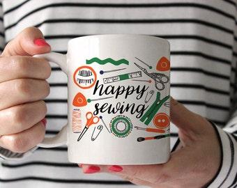 Gifts for Sewers, Gift for Seamstress, Sewer Mug, Sewing Mug, Happy Sewing, Sewing Gifts, Seamstress Mug, Coffee Mug, Coffee Cup, Tea Mug,