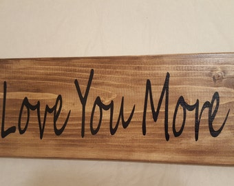 Wood Sign - Love You More - The Beatles
