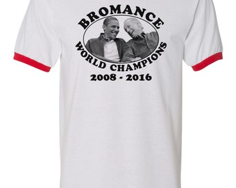 Bromance World Champions - Obama and Biden - Democrat Progressive Liberal T-Shirt