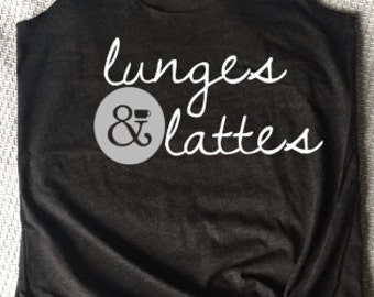 Lunges & Lattes Workout Tank Top Women's Workout Top