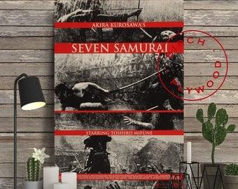 SEVEN SAMURAI - Poster on Wood, Akira Kurosawa, Print on Wood, Gift for Her, Unique Gift, Wood Print, Wall Art, Wood Gift, Movie Poster,