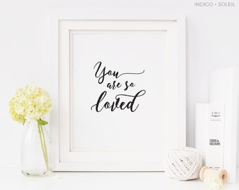 Baby Quotes, You Are So Loved, Downloadable Prints, Baby Prints, Nursery Prints, Printable Art, Printable Quote, Black and White