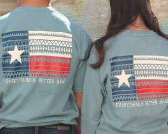Everything is Better in Texas T-Shirt, God Bless Texas T-shirt, Texas T-Shirt, Texas Gifts, Texas shirts, Texas tees