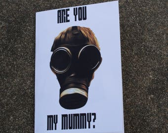 Are You My Mummy? DW Mother's Day or Mom's Birthday Card Digital Download