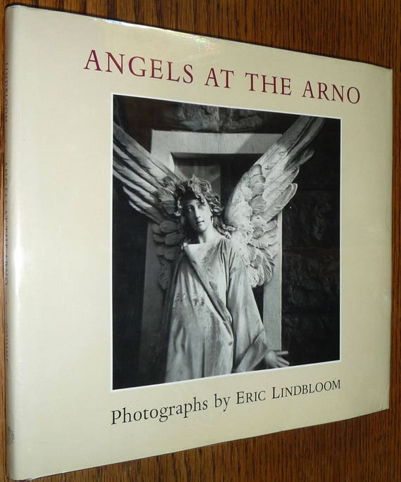 Angels at the Arno 1994 by Eric Lindbloom 1st Edition Hardcover HC w/  Dust Jacket DJ Signed Photography Photos Italy