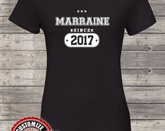 Marraine Since (Any Year) Grandma Gift, Marraine Birthday, Mother's Day, Marraine Tshirt, Marraine Gift Idea, Baby Shower, Pregnancy