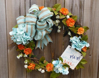 Mother's Day Wreath with Teal Hydrangeas and orange roses with Mom is Wow sign