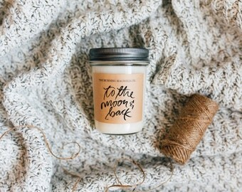 To The Moon and Back / Valentines Collection / Hand-poured, Premium Soy Candle