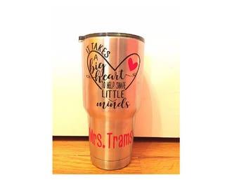 Custom Rambler ~ Teacher Gift ~ Stainless Steel Tumbler