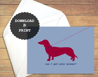 Can I Pet Your Wiener | Wiener Dog Greeting Card | Valentine's Day Card | Romantic Card | Funny Love Card | Card for him/boyfriend/husband