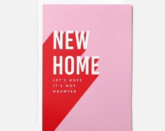 Funny new home card / Sarcastic new home card / New home Let's hope it's not haunted
