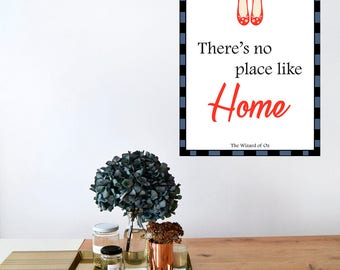 Digital printing. 'There's no place like home', The Wizard of OZ