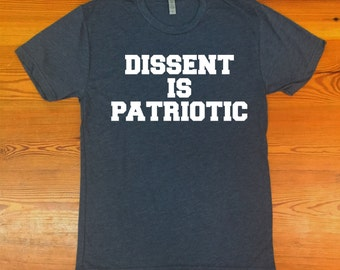 Dissent is Patriotic triblend tshirt