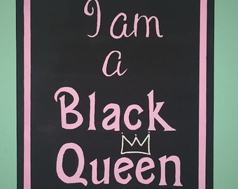 I am a Black Queen