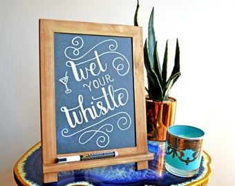 Rustic Chalkboard Signage Stand, Wet Your Whistle, Wedding Reception Bar Sign
