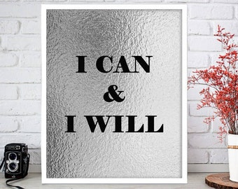 Motivational digital, I can and I will typography digital download, inspirational quote printable art, I can and I will printable, quote art