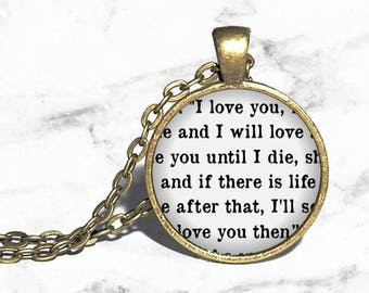 I love you and I will love you until I die, Necklace, Ring Bracelet