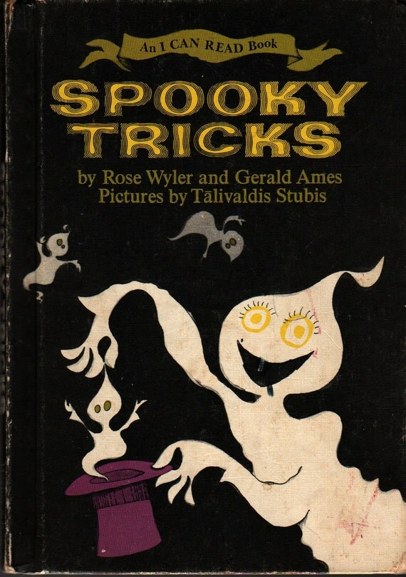 Spooky Tricks An I Can Read Book - Rose Wyler and Gerald Ames - Talivaldis Stubis - 1968 - Vintage Kids Book