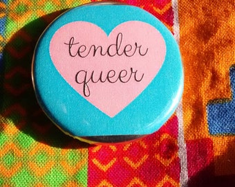 tender queer pin!