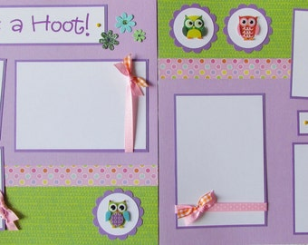 Premade 12x12 Scrapbook Pages -OwLs -- SHE'S A HOOT! -- happy & funny girl scrapbook layout, scrapbooking, baby girl album, kid girl