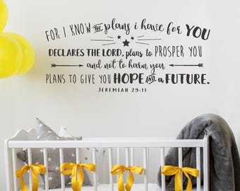 For I know the plans I have for you Wall Decal - Jeremiah 29 Wall Words, Nursery Wall Decor, Kid's Room Wall Decal. Inspirational Quote