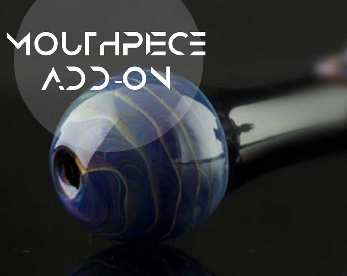 Mouthpiece Add-on / Mouthpiece Upgrade / Custom Glass Pipe / American Made Glass / High Quality Pipe / You Choose the Color / Made to Order