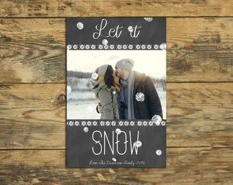 Let It Snow - Custom Photo Holiday / Christmas Card Printable DIY File