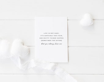 Greeting Card, Black and White Card, Typography Card, Don't Give Up, Encouragement Card, You Always Have Me, I'm By Your Side, Shit Happens