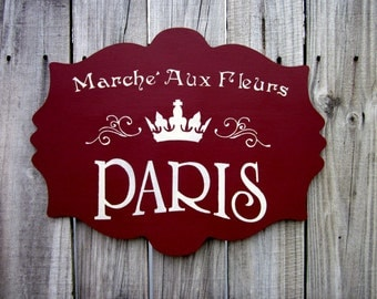 Paris Sign, Flower Market, French Country, Laser Cut Plaque, France, Painted Wood, French Wall Art, Barn Red, Ivory, Hand Painted