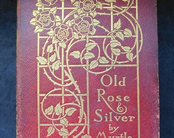 Antique Scarlet Leather Book - Edwardian Decor - Old Rose and Silver by Myrtle Reed - Margaret Armstrong Cover