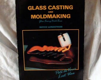 Sale Glass Casting and Moldmaking Glass Fusing Book Three by Boyce Lundstrom Used Paper Back Book