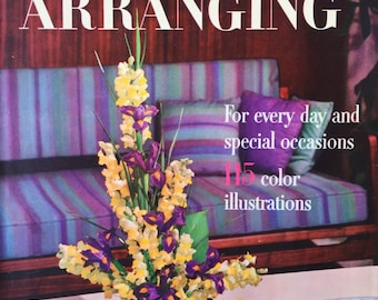 1957 Better Homes & Gardens FLOWER ARRANGING for Every Day and Special Occasions