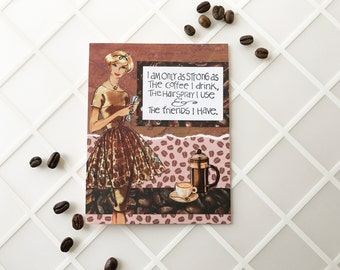 Retro Handmade Friendship Greeting Card in pink, brown and white - coffee, hairspray, friends.