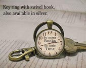 So Many Books So Little Time key chain, book necklace, book key ring book lover gift, librarian gift book pendant book club gift